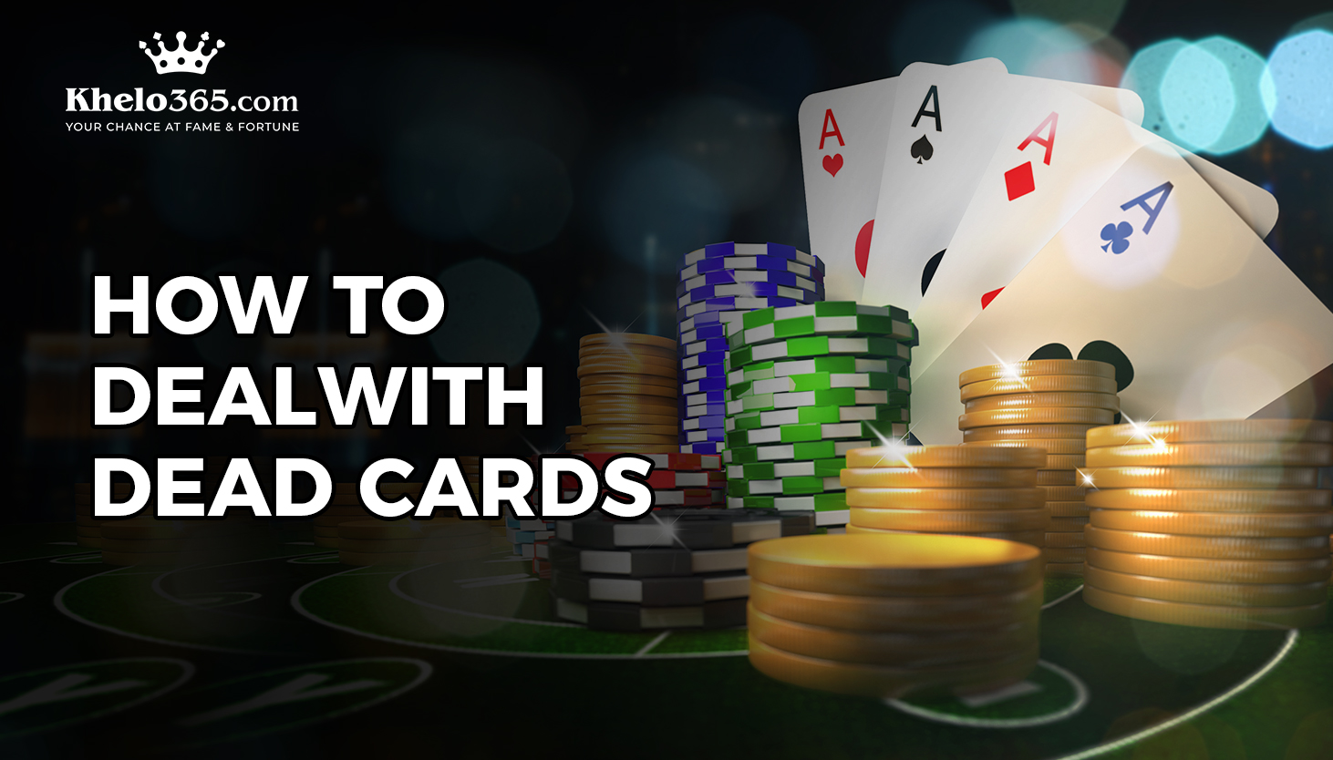 HOW TO DEAL WITH DEAD CARDS IN POKER