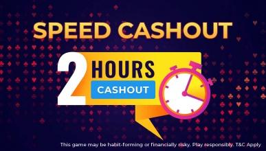 Speed Cashouts